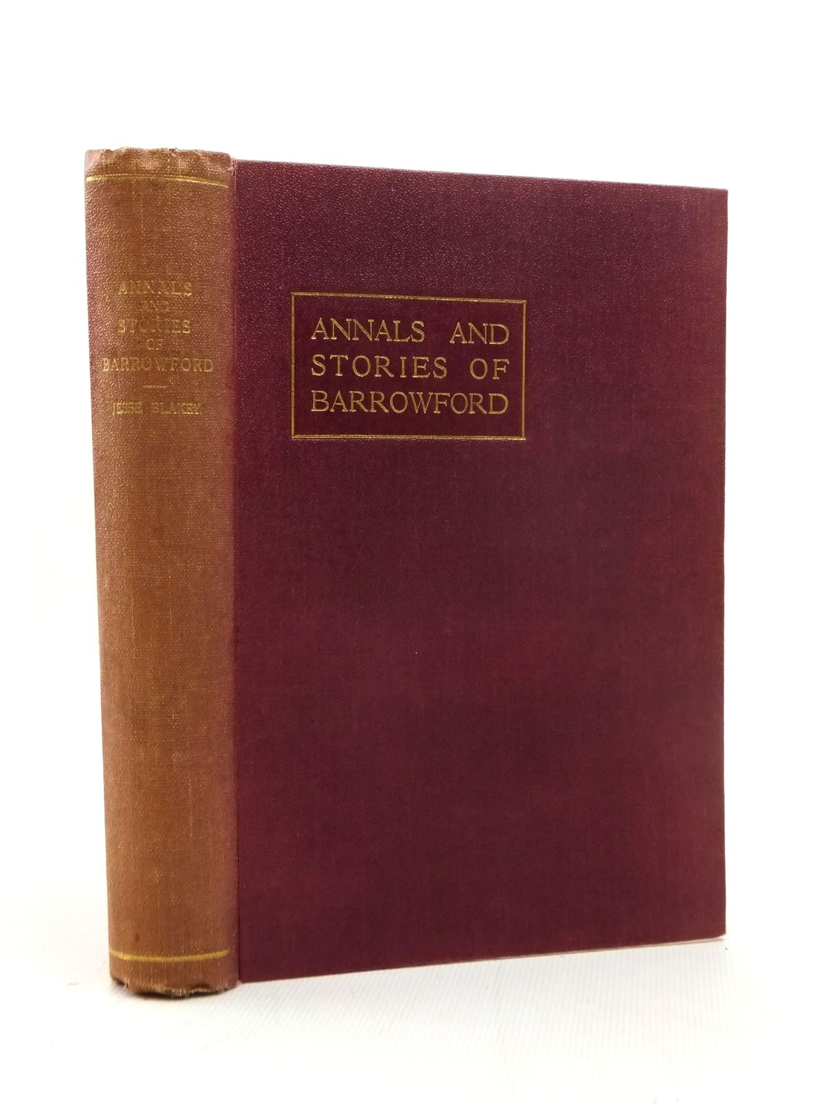 Photo of ANNALS AND STORIES OF BARROWFORD written by Blakey, Jesse published by Nelson (STOCK CODE: 1208792)  for sale by Stella & Rose's Books