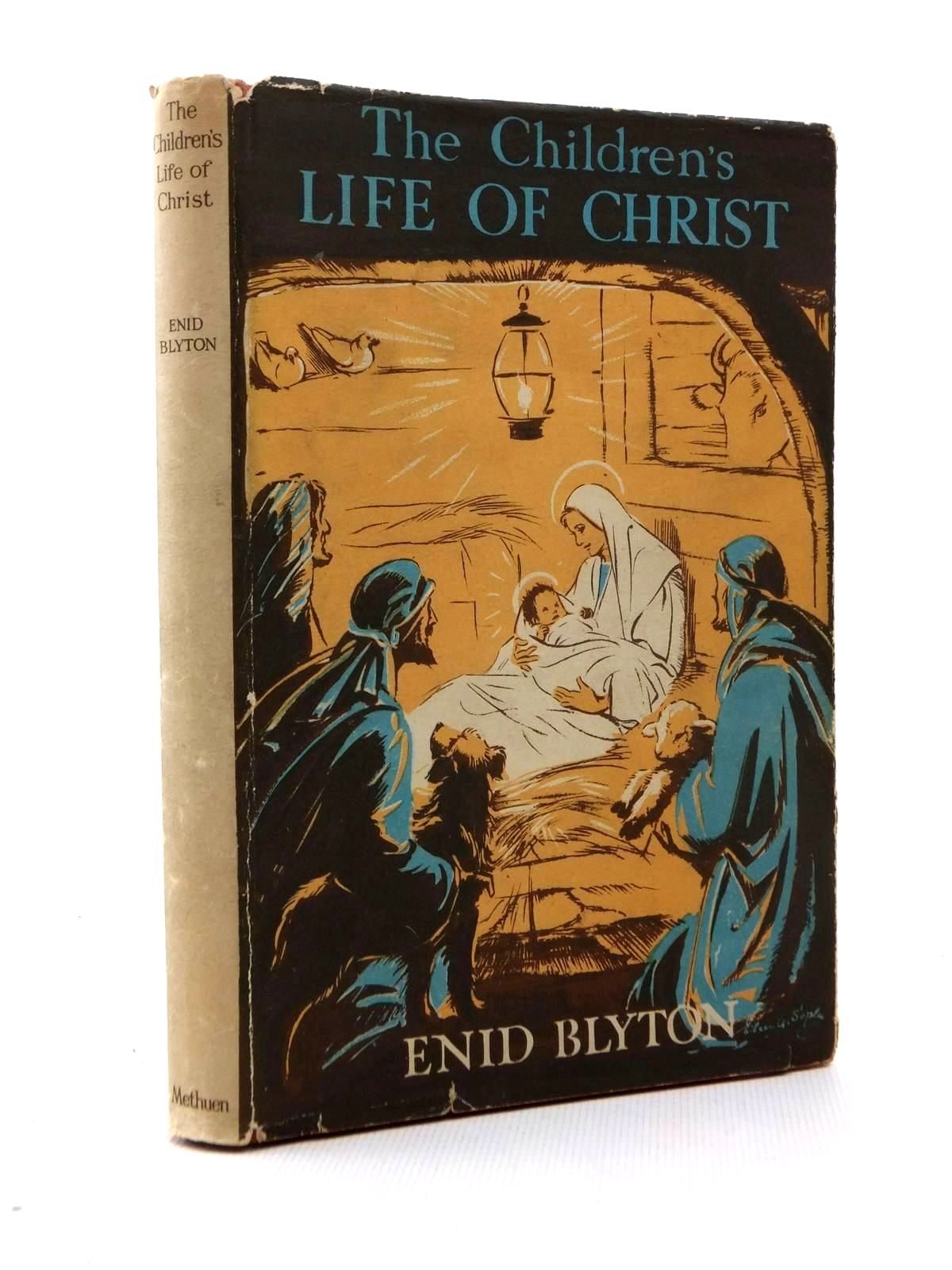 Photo of THE CHILDREN'S LIFE OF CHRIST written by Blyton, Enid illustrated by Soper, Eileen published by Methuen (STOCK CODE: 1208838)  for sale by Stella & Rose's Books
