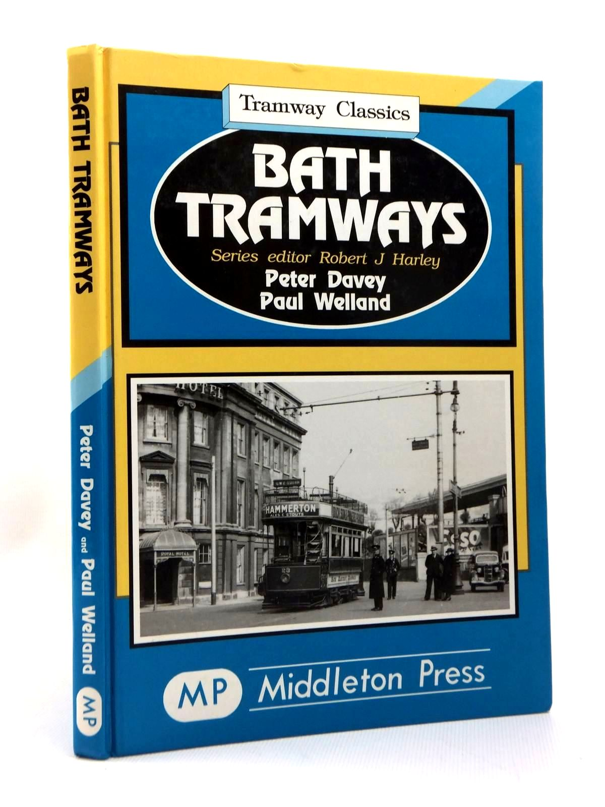 Photo of BATH TRAMWAYS written by Davey, Peter<br />Welland, Paul<br />Harley, Robert J. published by Middleton Press (STOCK CODE: 1208879)  for sale by Stella & Rose's Books