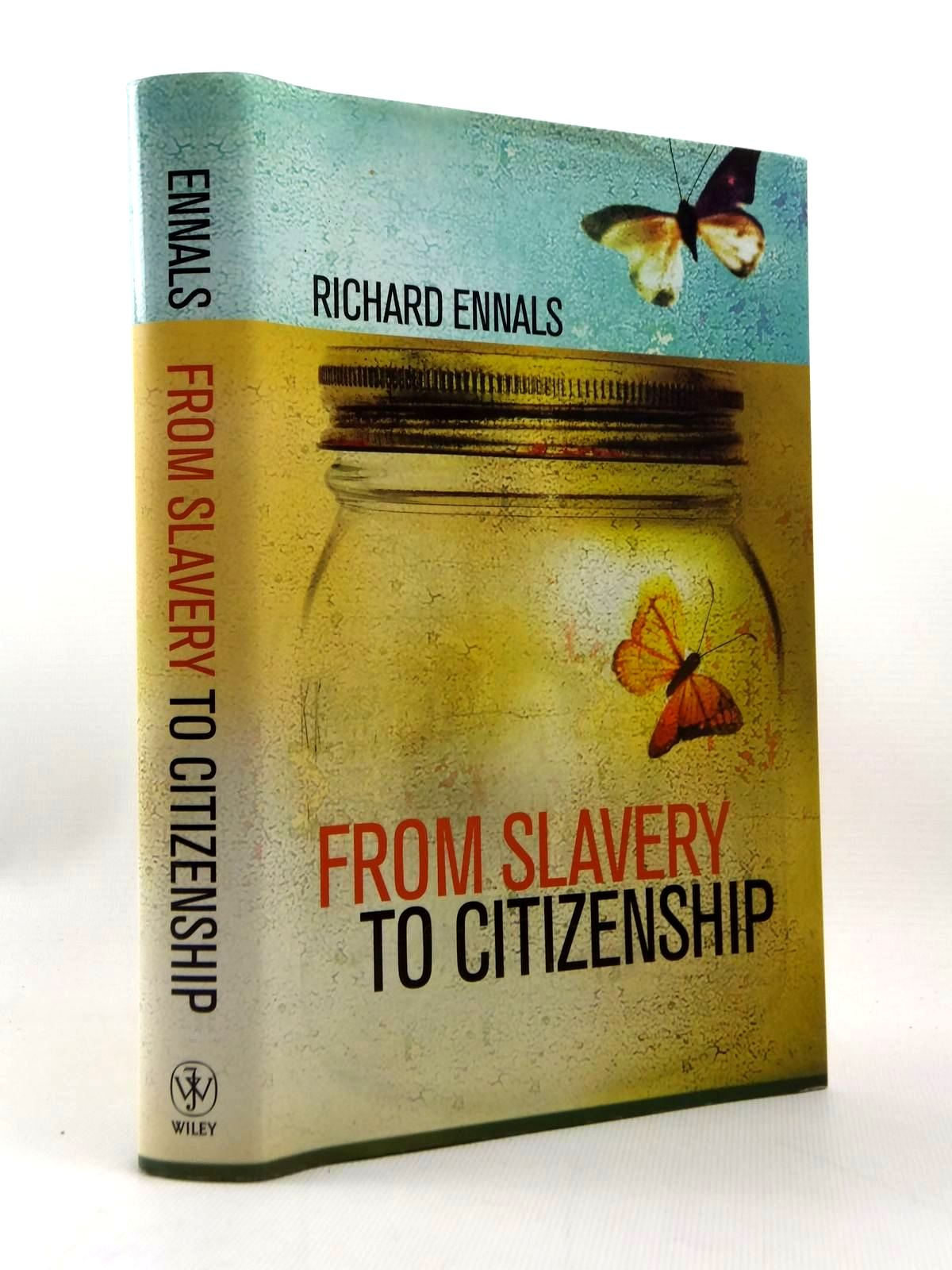 Photo of FROM SLAVERY TO CITIZENSHIP written by Ennals, Richard published by John Wiley & Sons (STOCK CODE: 1208880)  for sale by Stella & Rose's Books