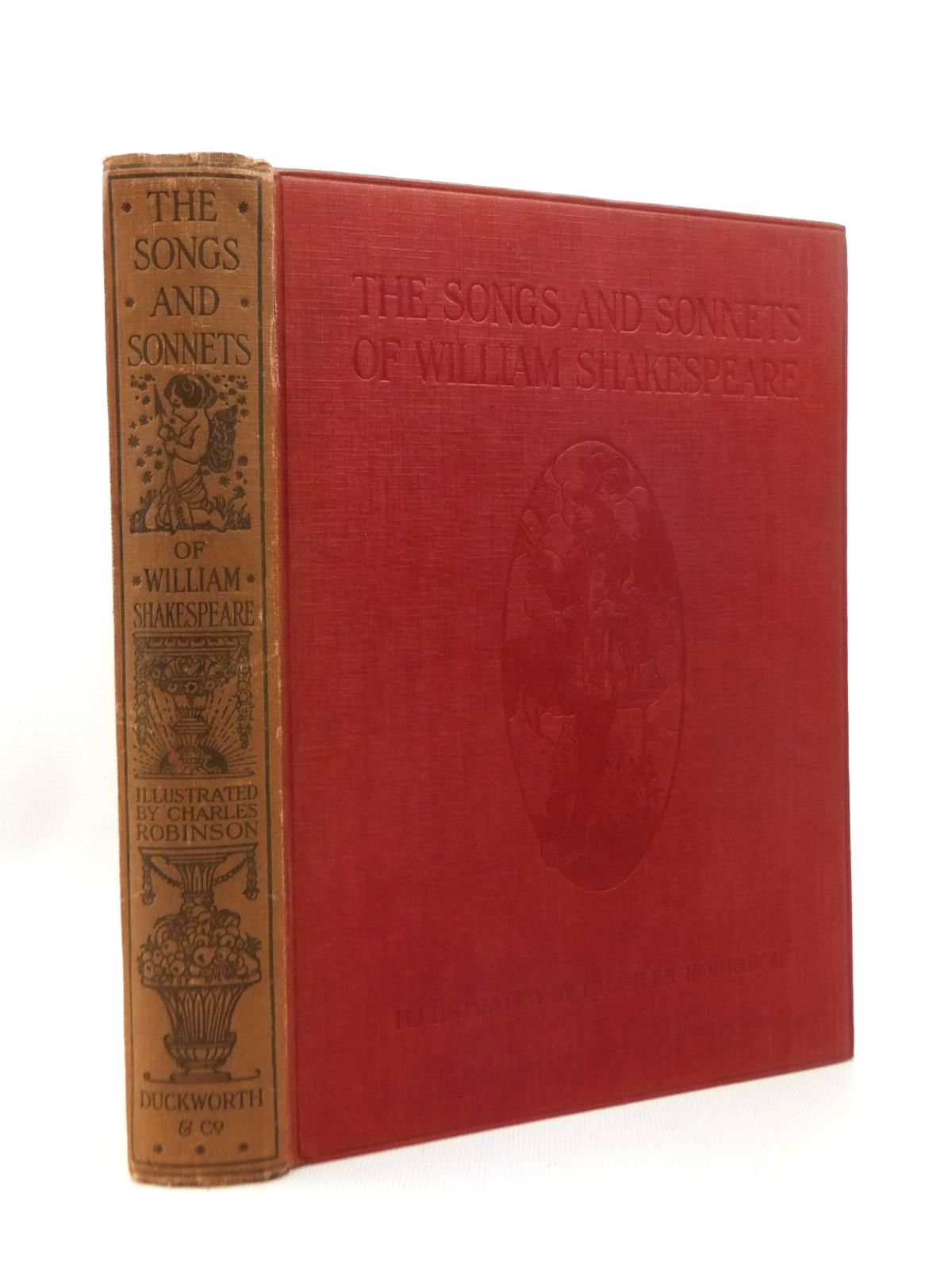 Photo of THE SONGS AND SONNETS OF WILLIAM SHAKESPEARE written by Shakespeare, William illustrated by Robinson, Charles published by Duckworth & Co. (STOCK CODE: 1208888)  for sale by Stella & Rose's Books