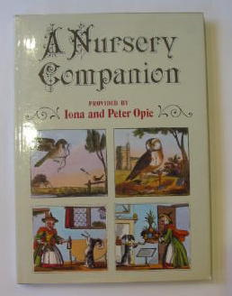 Photo of A NURSERY COMPANION written by Opie, Iona<br />Opie, Peter published by Oxford University Press (STOCK CODE: 1301028)  for sale by Stella & Rose's Books