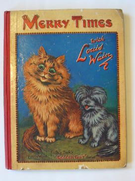 Photo of MERRY TIMES WITH LOUIS WAIN written by Black, Dorothy<br />Floyd, Grace C.<br />Gale, Norman<br />et al,  illustrated by Wain, Louis published by Raphael Tuck & Sons Ltd. (STOCK CODE: 1301141)  for sale by Stella & Rose's Books