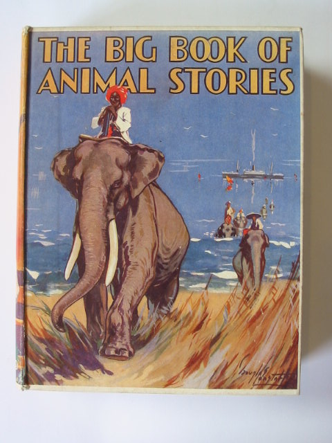 Photo of THE BIG BOOK OF ANIMAL STORIES written by Lane, Margaret Stuart illustrated by Aris, Ernest A.<br />Carter, Allan<br />et al.,  published by Oxford University Press, Humphrey Milford (STOCK CODE: 1302567)  for sale by Stella & Rose's Books