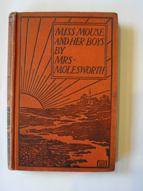 Photo of MISS MOUSE AND HER BOYS written by Molesworth, Mrs. illustrated by Brooke, L. Leslie published by Macmillan & Co. Ltd. (STOCK CODE: 1302863)  for sale by Stella & Rose's Books