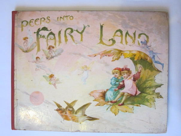 Photo of PEEPS INTO FAIRYLAND written by Nesbit, E.<br />Weatherly, F.E. illustrated by Hardy, E. Stuart published by Ernest Nister (STOCK CODE: 1303868)  for sale by Stella & Rose's Books
