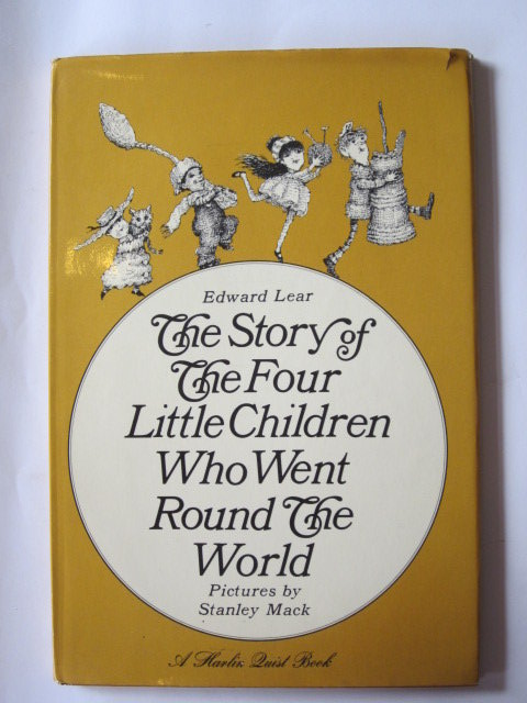 Photo of THE STORY OF THE FOUR LITTLE CHILDREN WHO WENT ROUND THE WORLD written by Lear, Edward illustrated by Mack, Stanley published by Quist Publishing Ltd. (STOCK CODE: 1304610)  for sale by Stella & Rose's Books