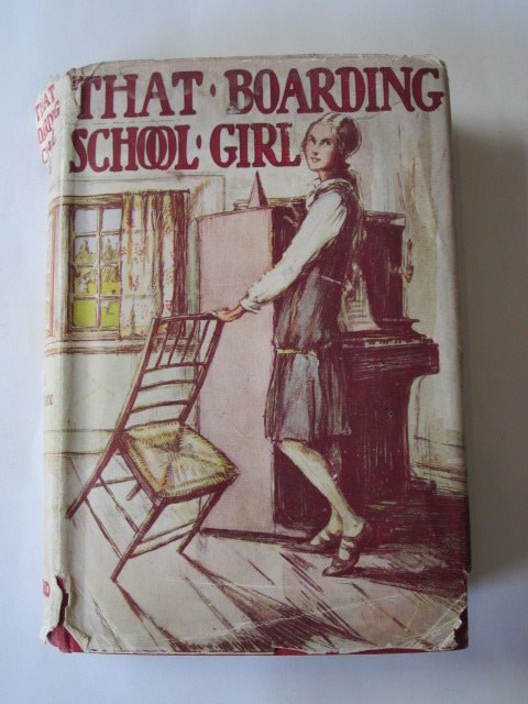 Photo of THAT BOARDING-SCHOOL GIRL written by Bruce, Dorita Fairlie illustrated by Brock, R.H. published by Oxford University Press, Humphrey Milford (STOCK CODE: 1305450)  for sale by Stella & Rose's Books