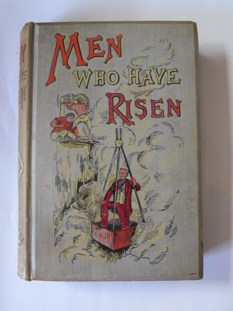 Photo of MEN WHO HAVE RISEN illustrated by Doyle, C.A. published by J.S. Virtue & Company Limited (STOCK CODE: 1305833)  for sale by Stella & Rose's Books