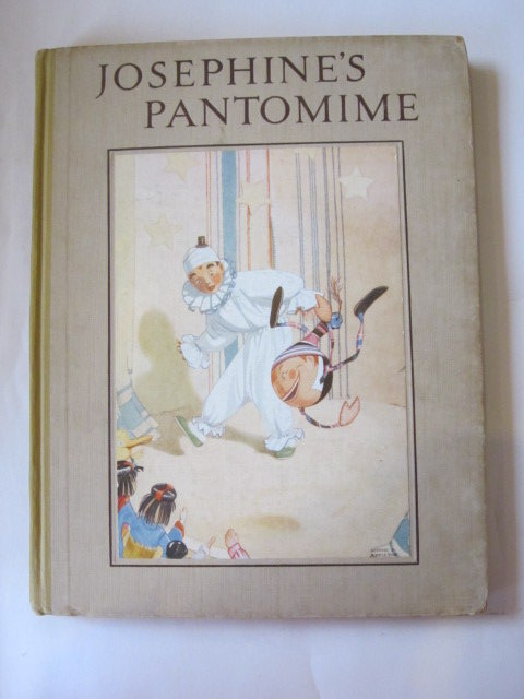Photo of JOSEPHINE'S PANTOMIME written by Cradock, Mrs. H.C. illustrated by Appleton, Honor C. published by Blackie & Son Ltd. (STOCK CODE: 1306250)  for sale by Stella & Rose's Books