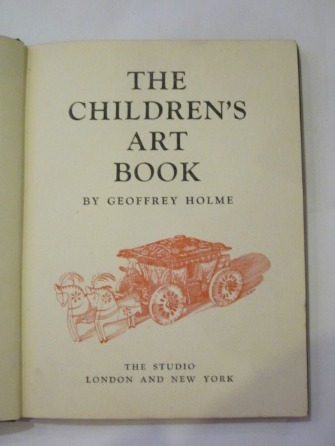 Photo of THE CHILDREN'S ART BOOK written by Holme, Geoffrey published by The Studio (STOCK CODE: 1306711)  for sale by Stella & Rose's Books