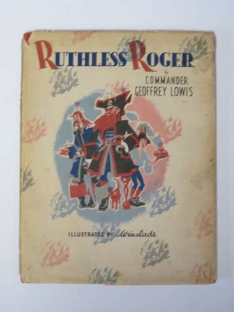Photo of RUTHLESS ROGER written by Lowis, Geoffrey illustrated by Winslade,  published by Methuen & Co. Ltd. (STOCK CODE: 1307018)  for sale by Stella & Rose's Books