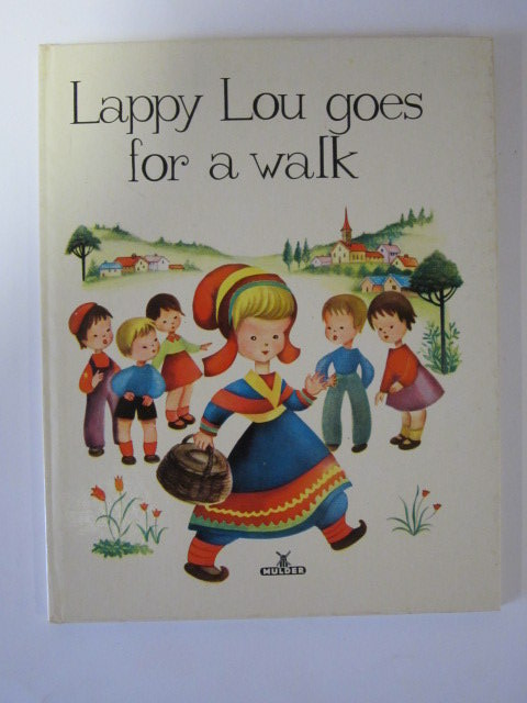 Photo of LAPPY LOU GOES FOR A WALK written by Rudeman, Dolly illustrated by Rudeman, Dolly published by Mulder & Zoon (STOCK CODE: 1307090)  for sale by Stella & Rose's Books