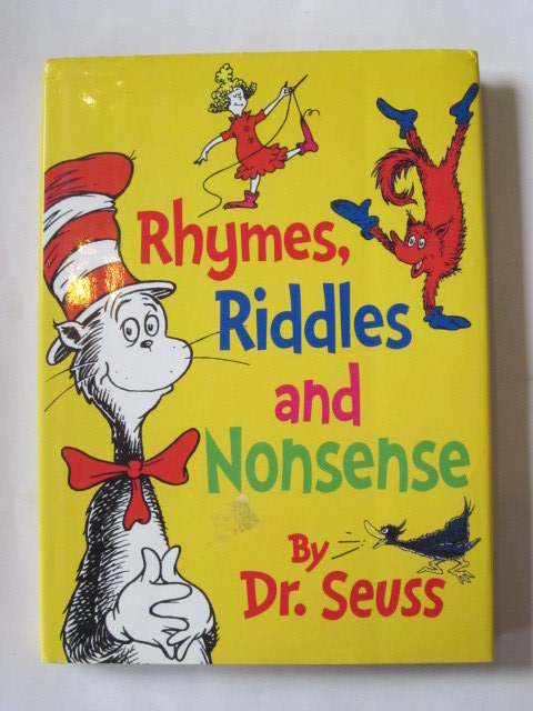RHYMES, RIDDLES AND NONSENSE written by Seuss, Dr , STOCK CODE