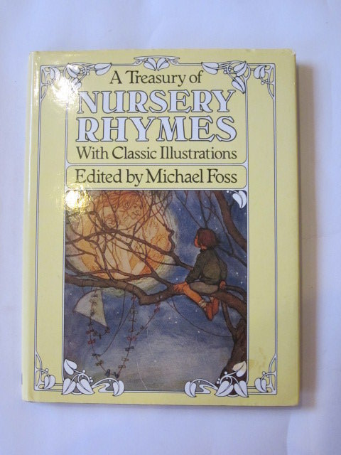 Photo of A TREASURY OF NURSERY RHYMES written by Foss, Michael published by Michael O'Mara books Limited (STOCK CODE: 1307552)  for sale by Stella & Rose's Books
