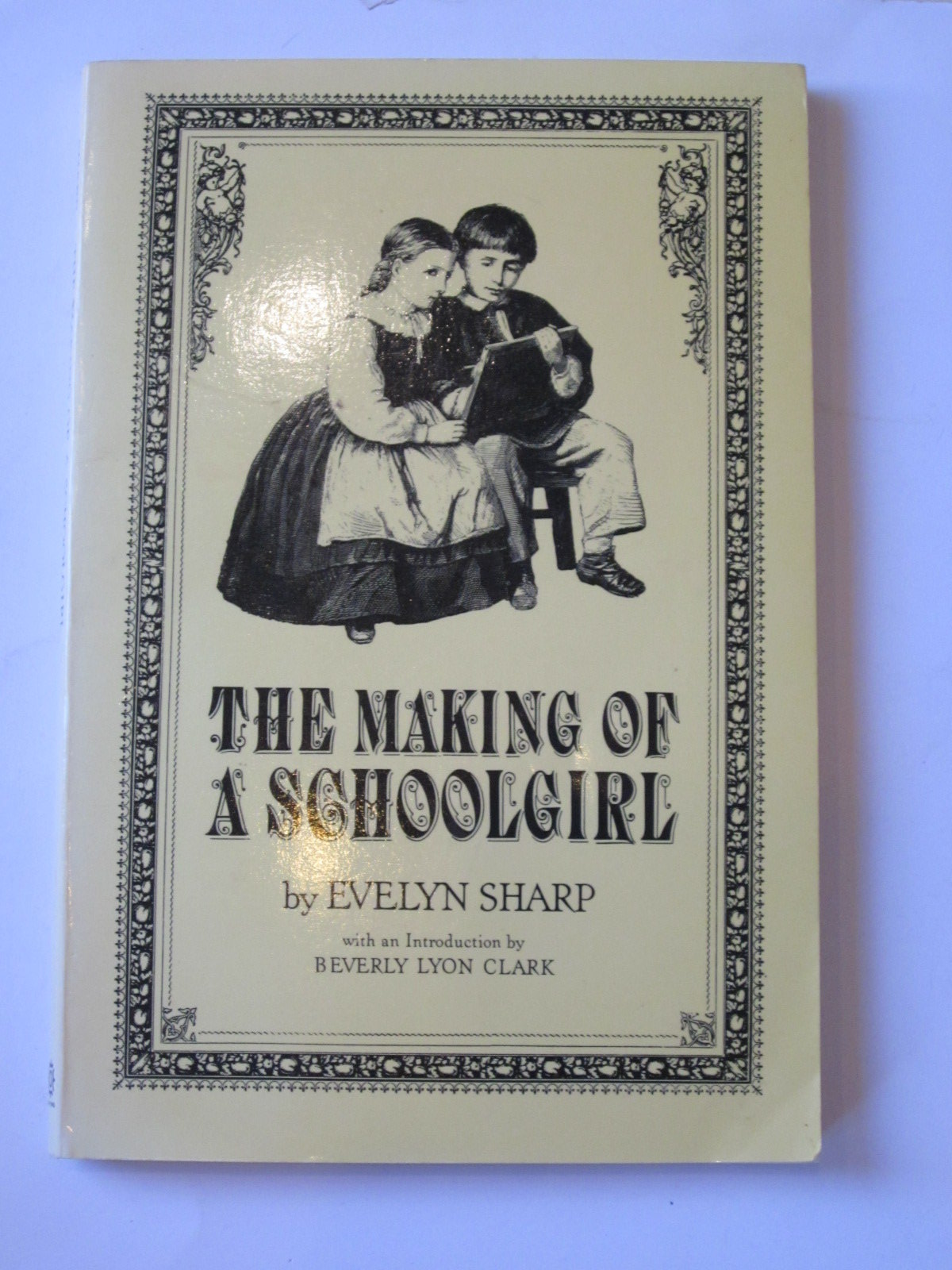 Photo of THE MAKING OF A SCHOOLGIRL written by Sharp, Evelyn<br />Clark, Beverly Lyon published by Oxford University Press (STOCK CODE: 1308118)  for sale by Stella & Rose's Books