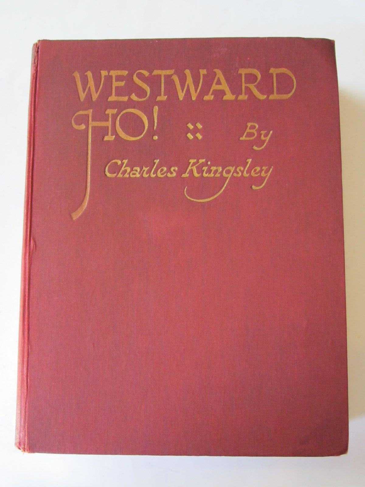 Photo of WESTWARD HO! written by Kingsley, Charles illustrated by Silas, Ellis published by George G. Harrap & Co. Ltd. (STOCK CODE: 1308787)  for sale by Stella & Rose's Books