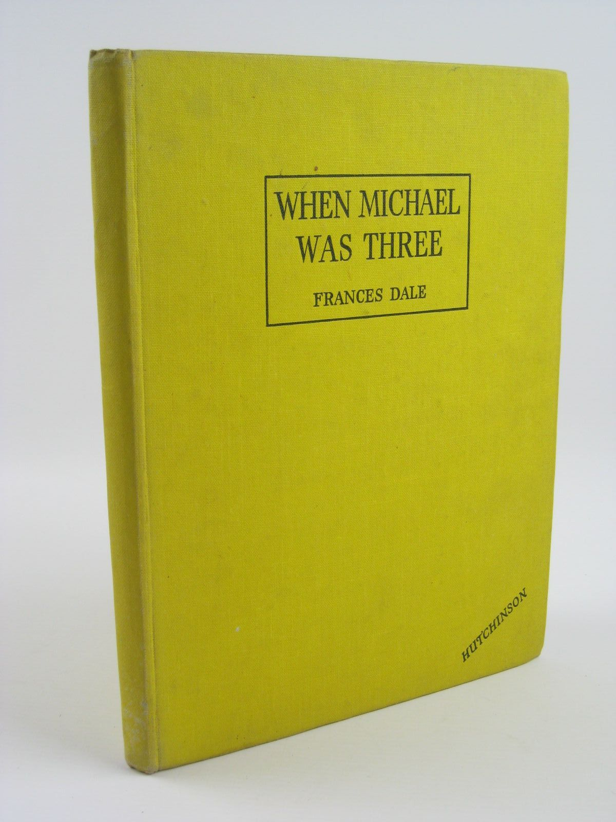 Photo of WHEN MICHAEL WAS THREE written by Dale, Frances illustrated by Noble, Ernest published by Hutchinson's Books for Young People (STOCK CODE: 1310218)  for sale by Stella & Rose's Books