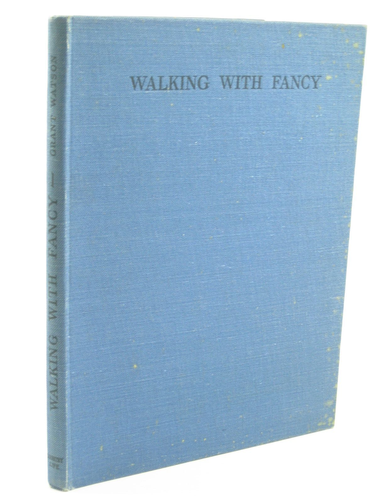 Photo of WALKING WITH FANCY written by Watson, E.L. Grant illustrated by Tunnicliffe, C.F. published by Country Life Ltd. (STOCK CODE: 1310387)  for sale by Stella & Rose's Books