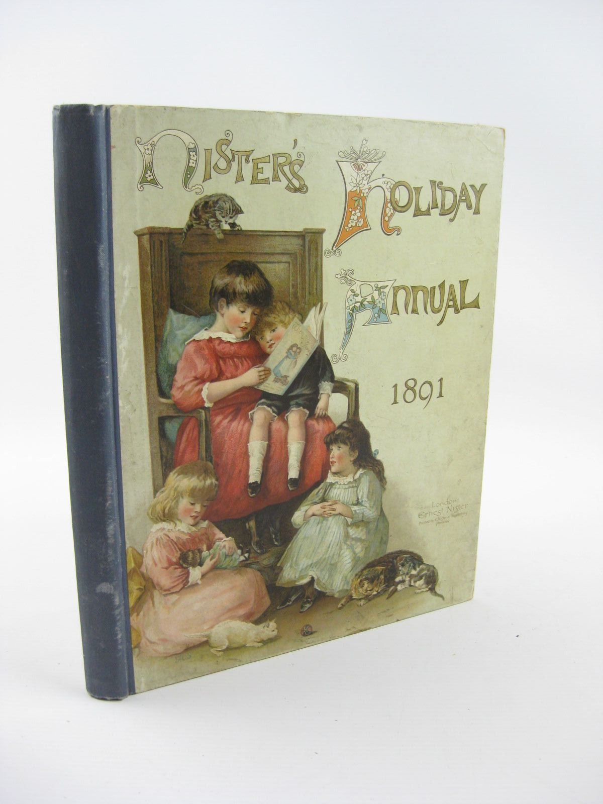 Photo of NISTER'S HOLIDAY ANNUAL FOR 1891 written by L'Estrange, C.J.<br />Molesworth, Mrs.<br />Haskell, L.<br />et al,  published by Ernest Nister (STOCK CODE: 1310805)  for sale by Stella & Rose's Books