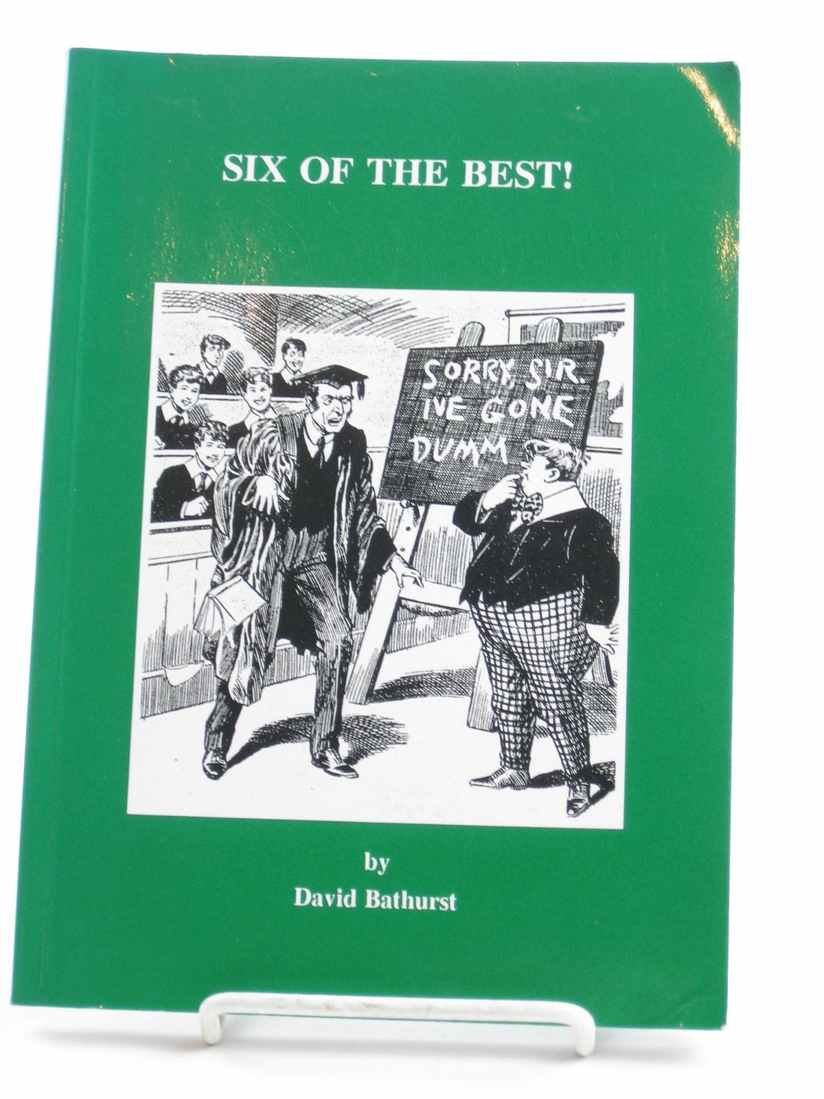 Photo of SIX OF THE BEST! written by Bathurst, David published by Romansmead Publications (STOCK CODE: 1311392)  for sale by Stella & Rose's Books