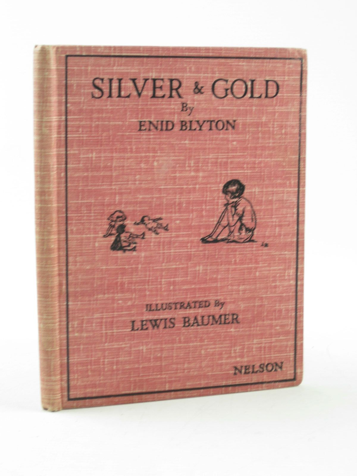 Photo of SILVER AND GOLD written by Blyton, Enid illustrated by Baumer, Lewis published by Thomas Nelson and Sons Ltd. (STOCK CODE: 1311807)  for sale by Stella & Rose's Books