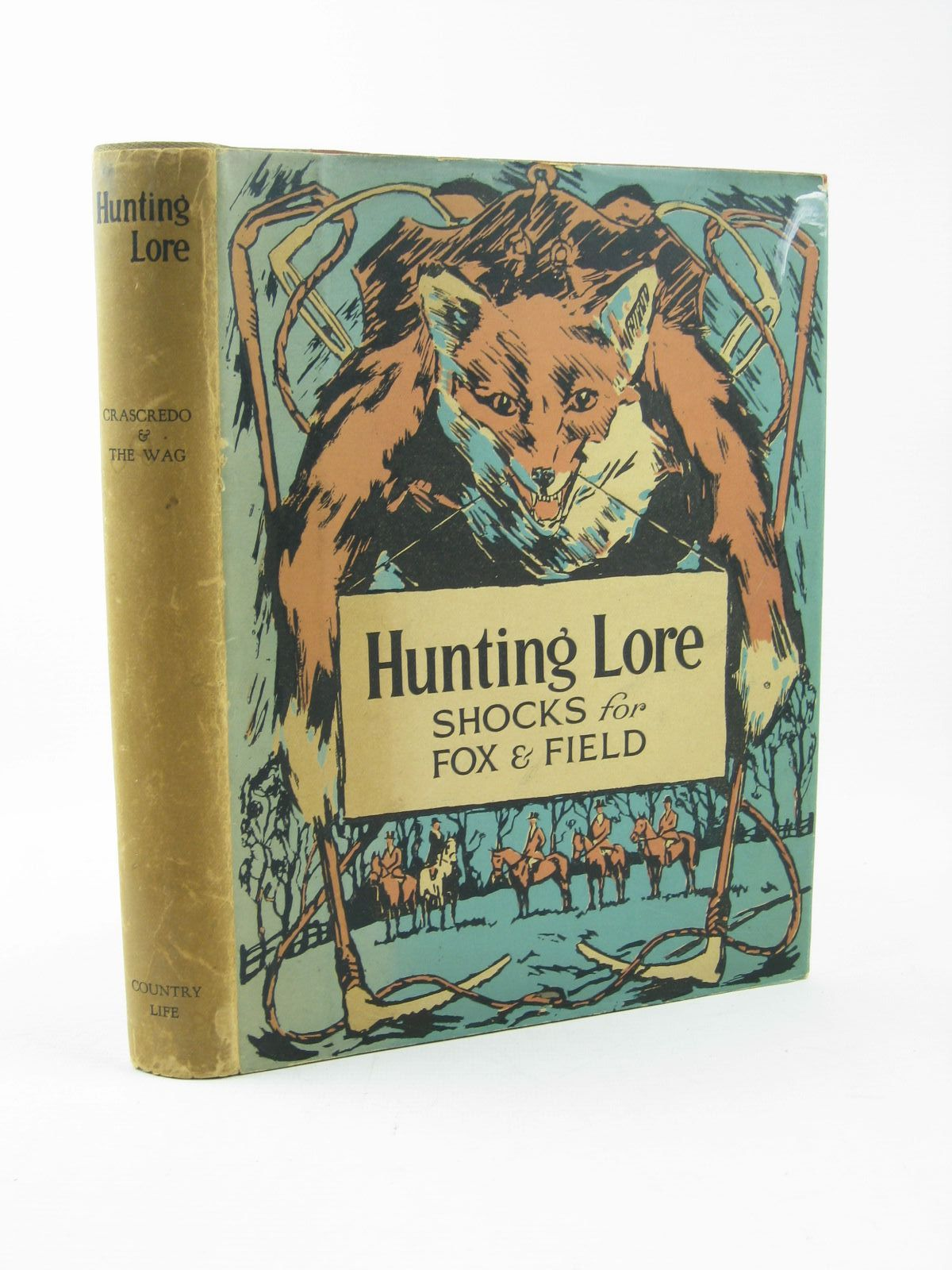 Photo of HUNTING LORE SHOCKS FOR FOX AND FIELD written by Crascredo,  illustrated by The Wag,  published by Country Life Ltd. (STOCK CODE: 1311839)  for sale by Stella & Rose's Books