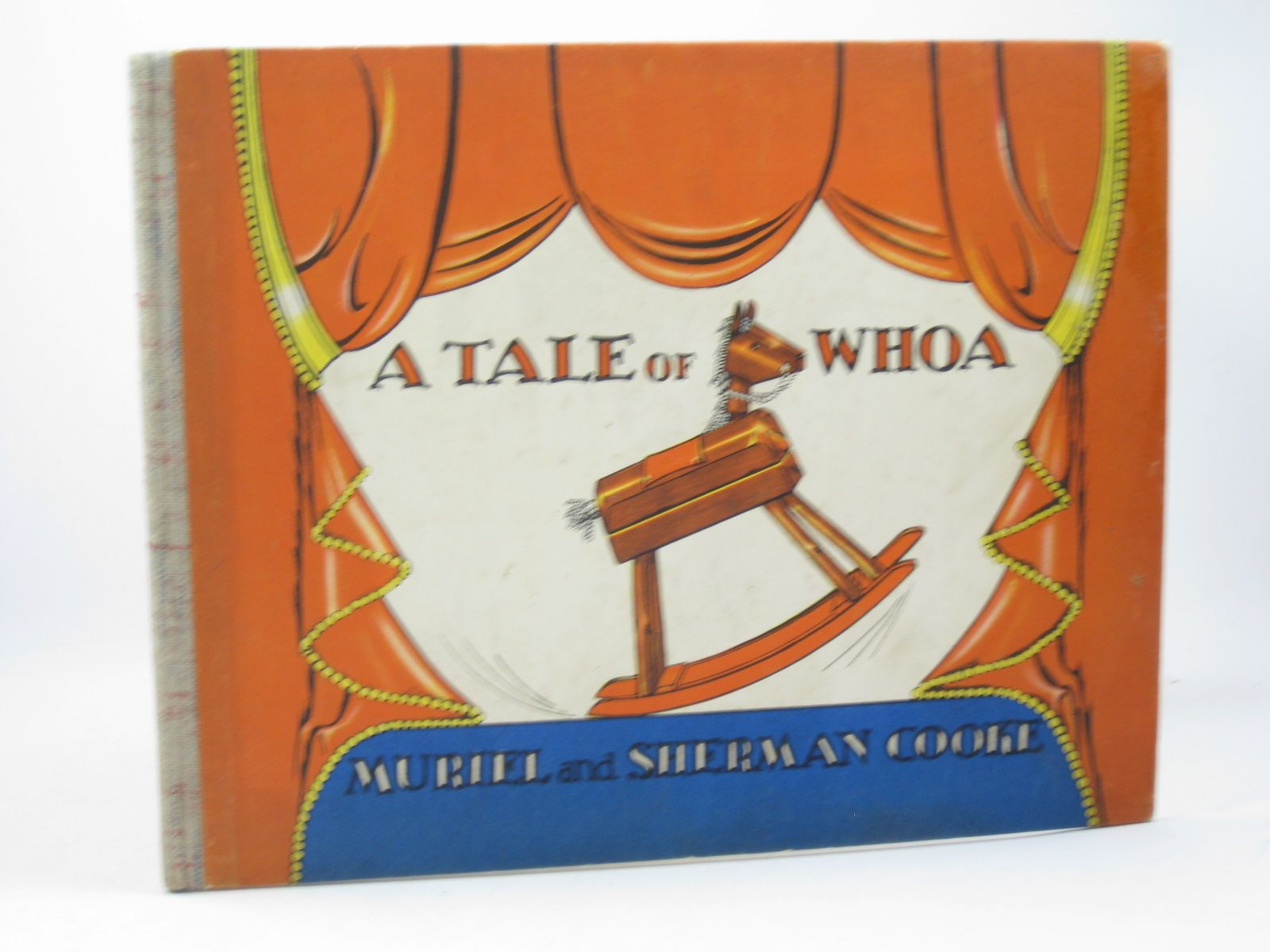 Photo of A TALE OF WHOA written by Cooke, Muriel<br />Cooke, Sherman illustrated by Cooke, Muriel<br />Cooke, Sherman published by Hutchinson (STOCK CODE: 1312278)  for sale by Stella & Rose's Books
