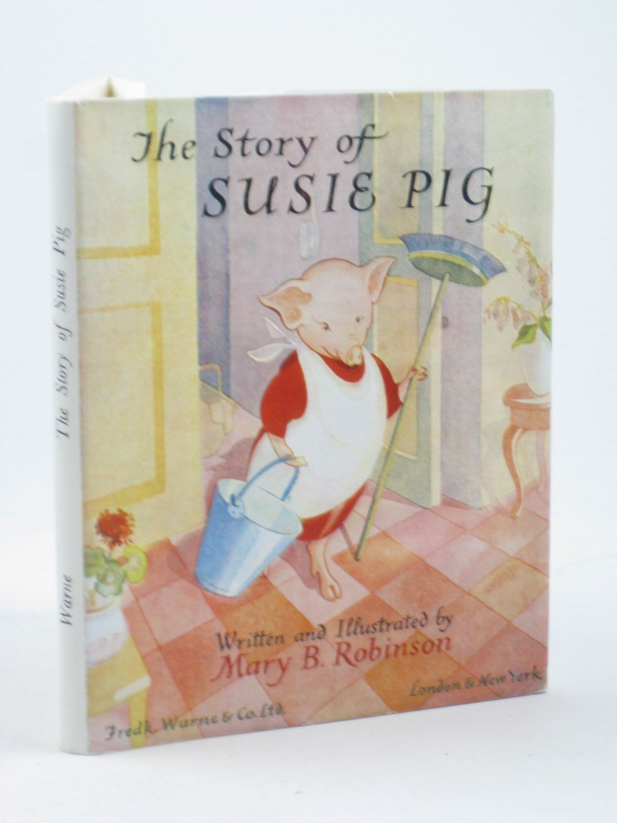 Photo of THE STORY OF SUSIE PIG written by Robinson, Mary B. illustrated by Robinson, Mary B. published by Frederick Warne & Co Ltd. (STOCK CODE: 1312440)  for sale by Stella & Rose's Books