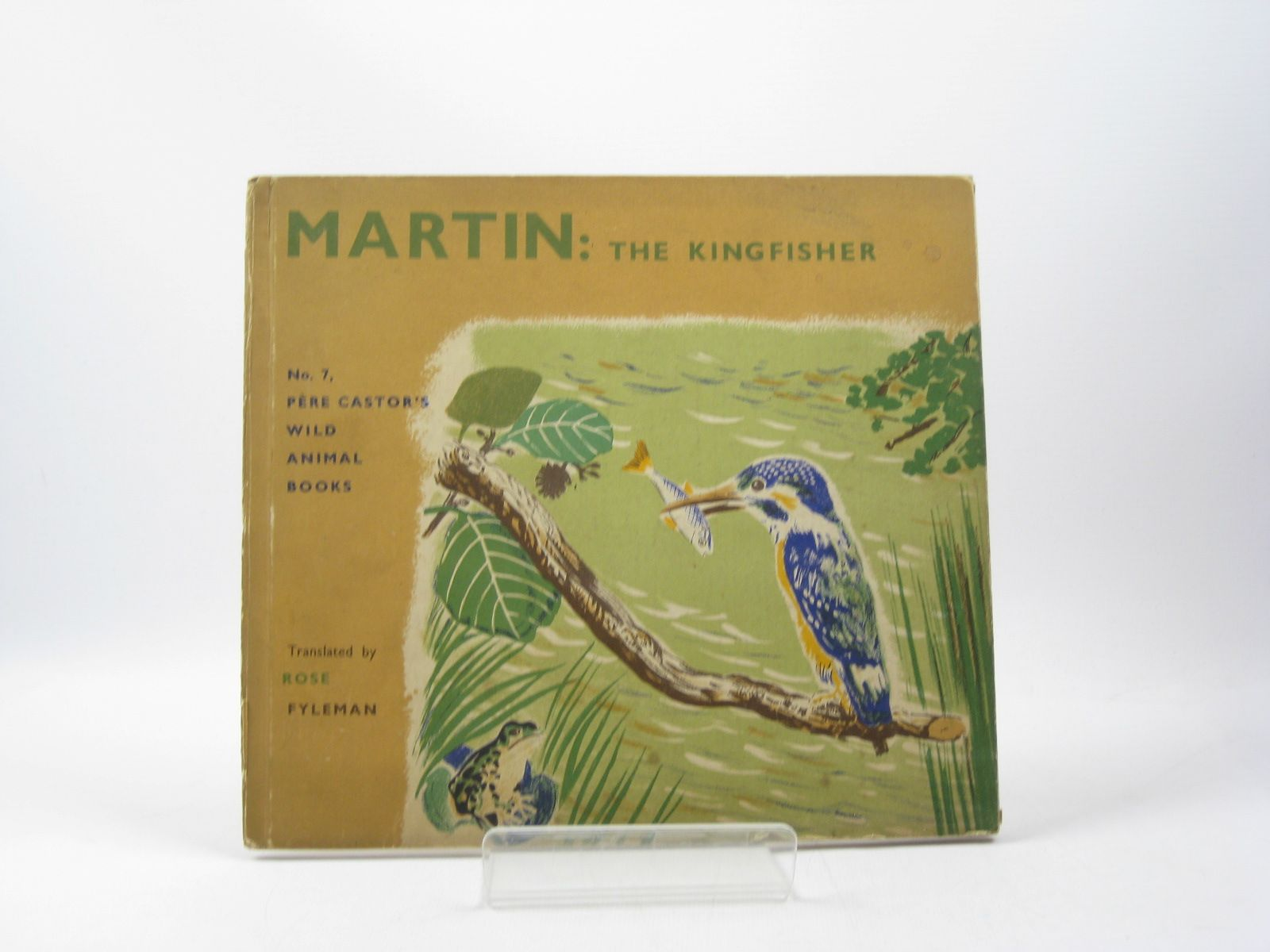 Photo of MARTIN THE KINGFISHER written by Lida,<br />Fyleman, Rose illustrated by Rojan, published by George Allen & Unwin Ltd. (STOCK CODE: 1312875)  for sale by Stella & Rose's Books