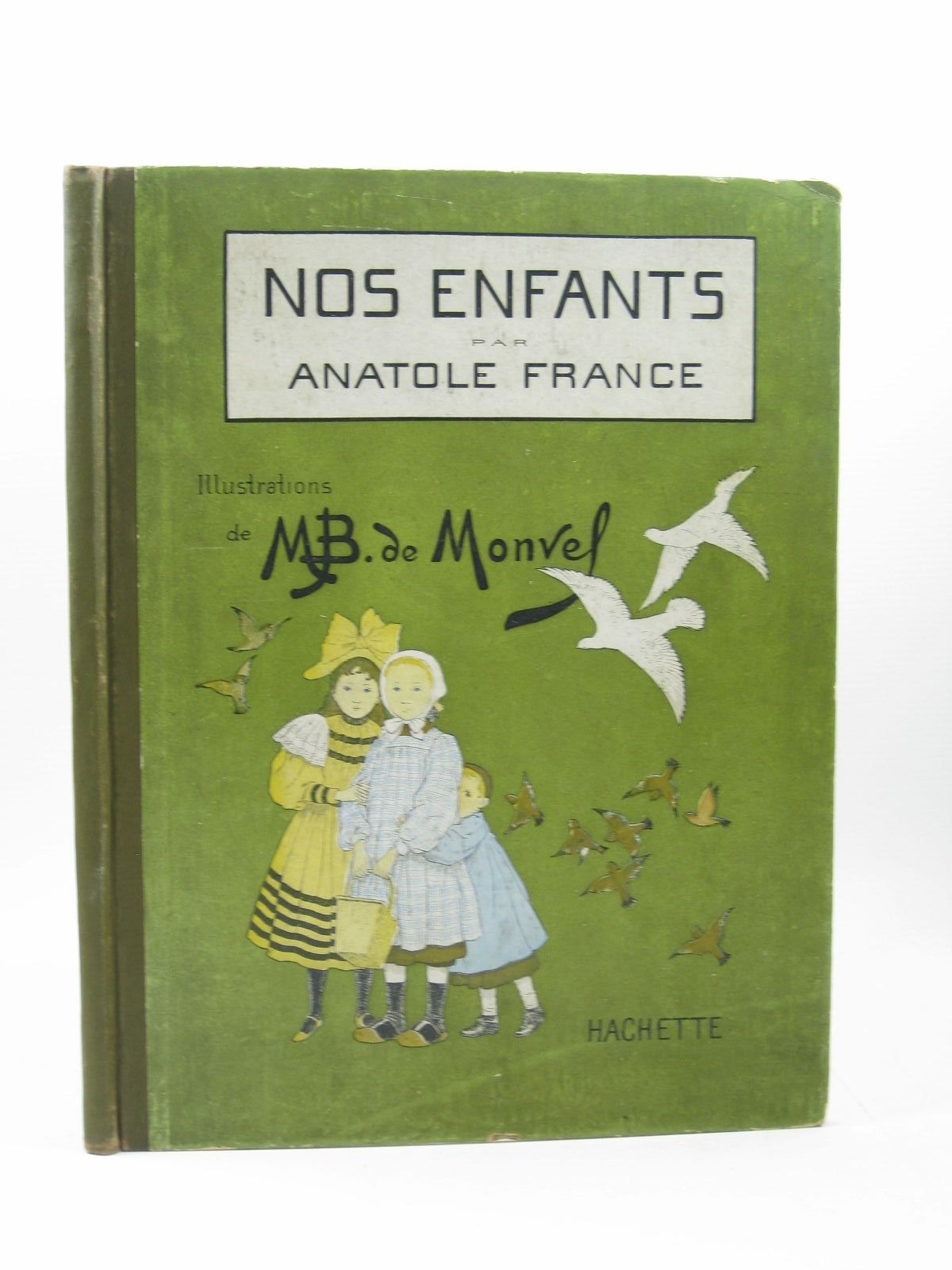 Photo of NOS ENFANTS SCENES DE LA VILLE ET DES CHAMPS written by France, Anatole illustrated by De Monvel, M.B. published by Librairie Hachette (STOCK CODE: 1313223)  for sale by Stella & Rose's Books