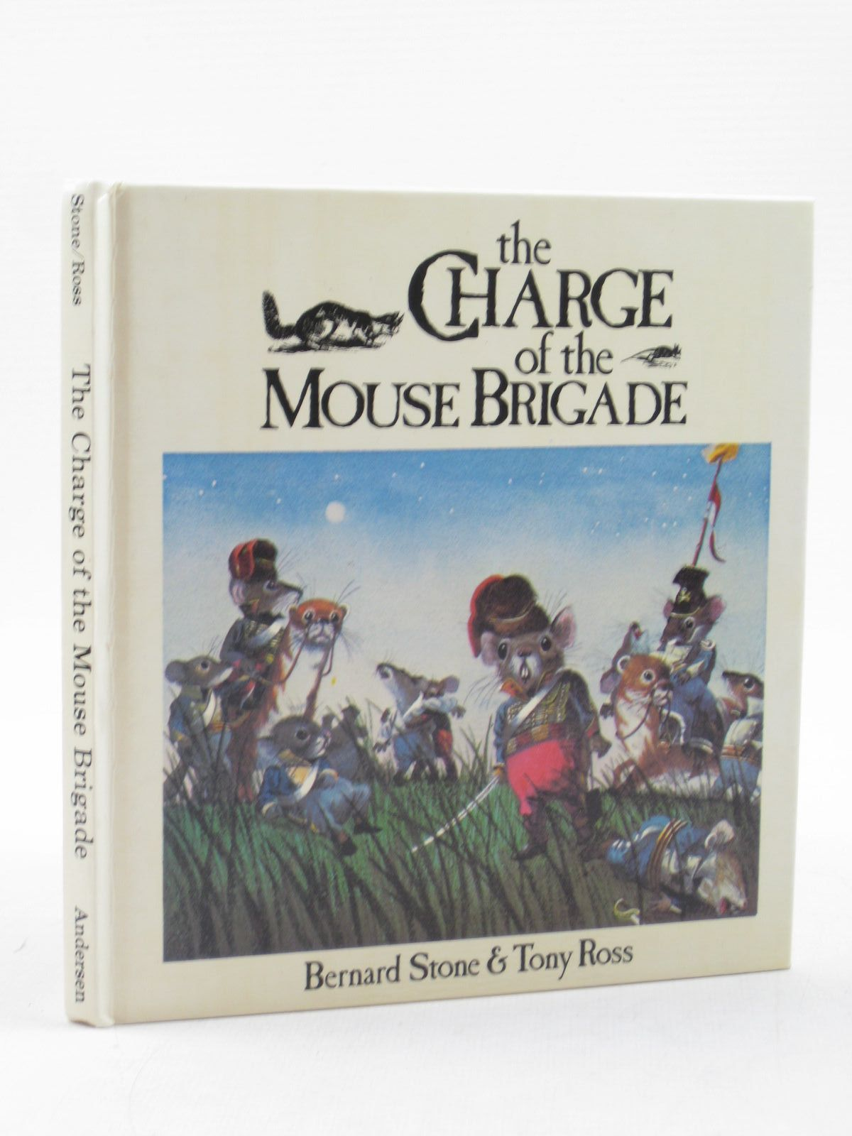 Photo of THE CHARGE OF THE MOUSE BRIGADE written by Stone, Bernard illustrated by Ross, Tony published by Andersen Press Ltd. (STOCK CODE: 1313390)  for sale by Stella & Rose's Books
