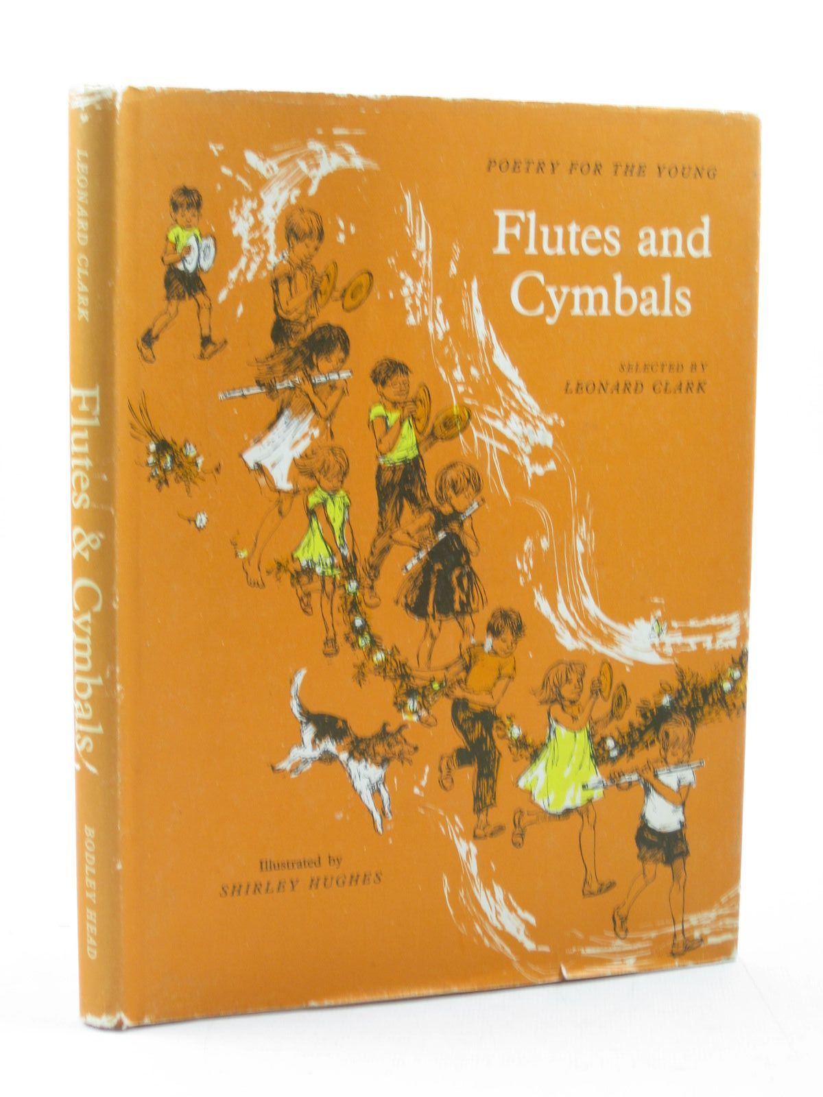 Photo of FLUTES AND CYMBALS written by Clark, Leonard illustrated by Hughes, Shirley published by The Bodley Head (STOCK CODE: 1313416)  for sale by Stella & Rose's Books