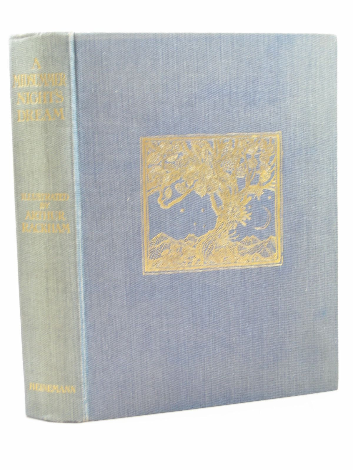 Photo of A MIDSUMMER NIGHT'S DREAM written by Shakespeare, William illustrated by Rackham, Arthur published by William Heinemann (STOCK CODE: 1313714)  for sale by Stella & Rose's Books