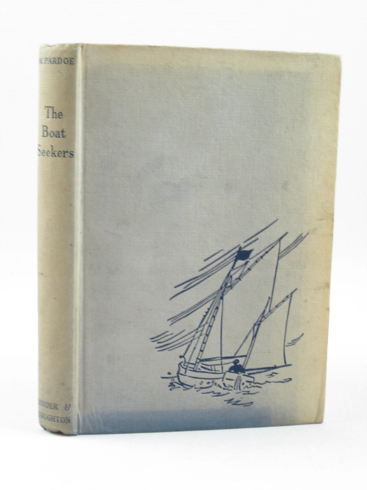 Photo of THE BOAT SEEKERS written by Pardoe, M. illustrated by Kay, B. published by Hodder & Stoughton (STOCK CODE: 1314179)  for sale by Stella & Rose's Books