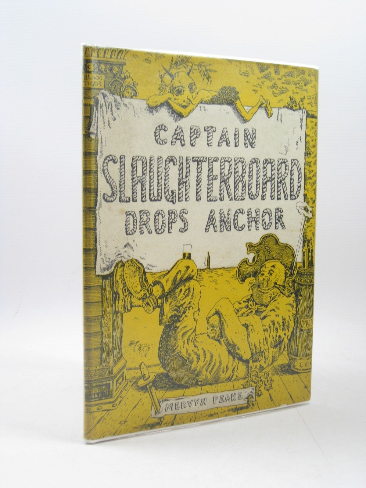 Photo of CAPTAIN SLAUGHTERBOARD DROPS ANCHOR written by Peake, Mervyn illustrated by Peake, Mervyn published by Eyre & Spottiswoode (STOCK CODE: 1314190)  for sale by Stella & Rose's Books
