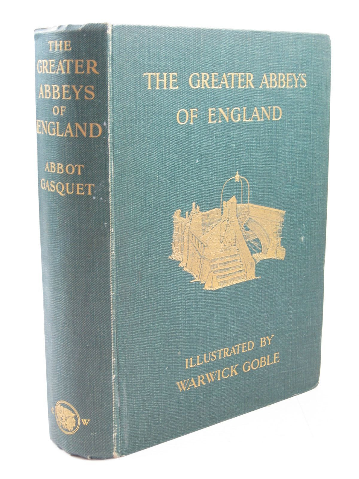 Photo of THE GREATER ABBEYS OF ENGLAND written by Gasquet, Abbot illustrated by Goble, Warwick published by Chatto & Windus (STOCK CODE: 1314258)  for sale by Stella & Rose's Books