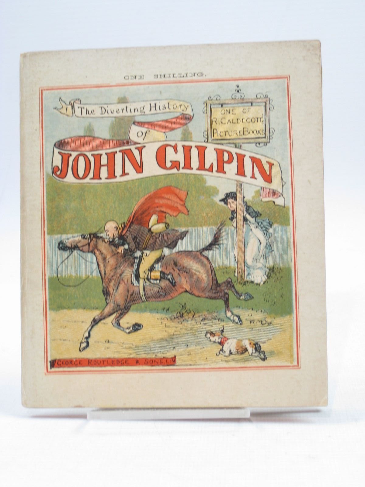 Photo of THE DIVERTING HISTORY OF JOHN GILPIN written by Cowper, William illustrated by Caldecott, Randolph published by George Routledge & Sons Ltd. (STOCK CODE: 1314423)  for sale by Stella & Rose's Books