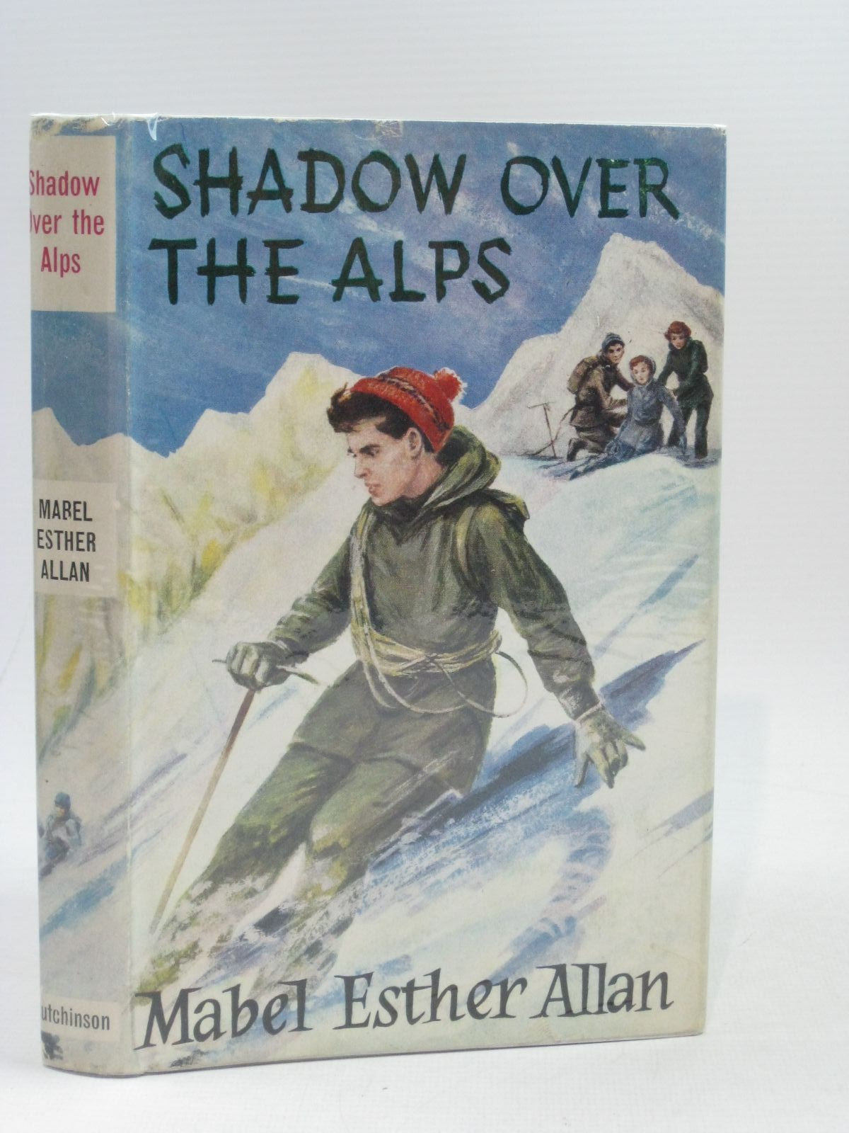 Photo of SHADOW OVER THE ALPS written by Allan, Mabel Esther published by Hutchinson of London (STOCK CODE: 1314744)  for sale by Stella & Rose's Books