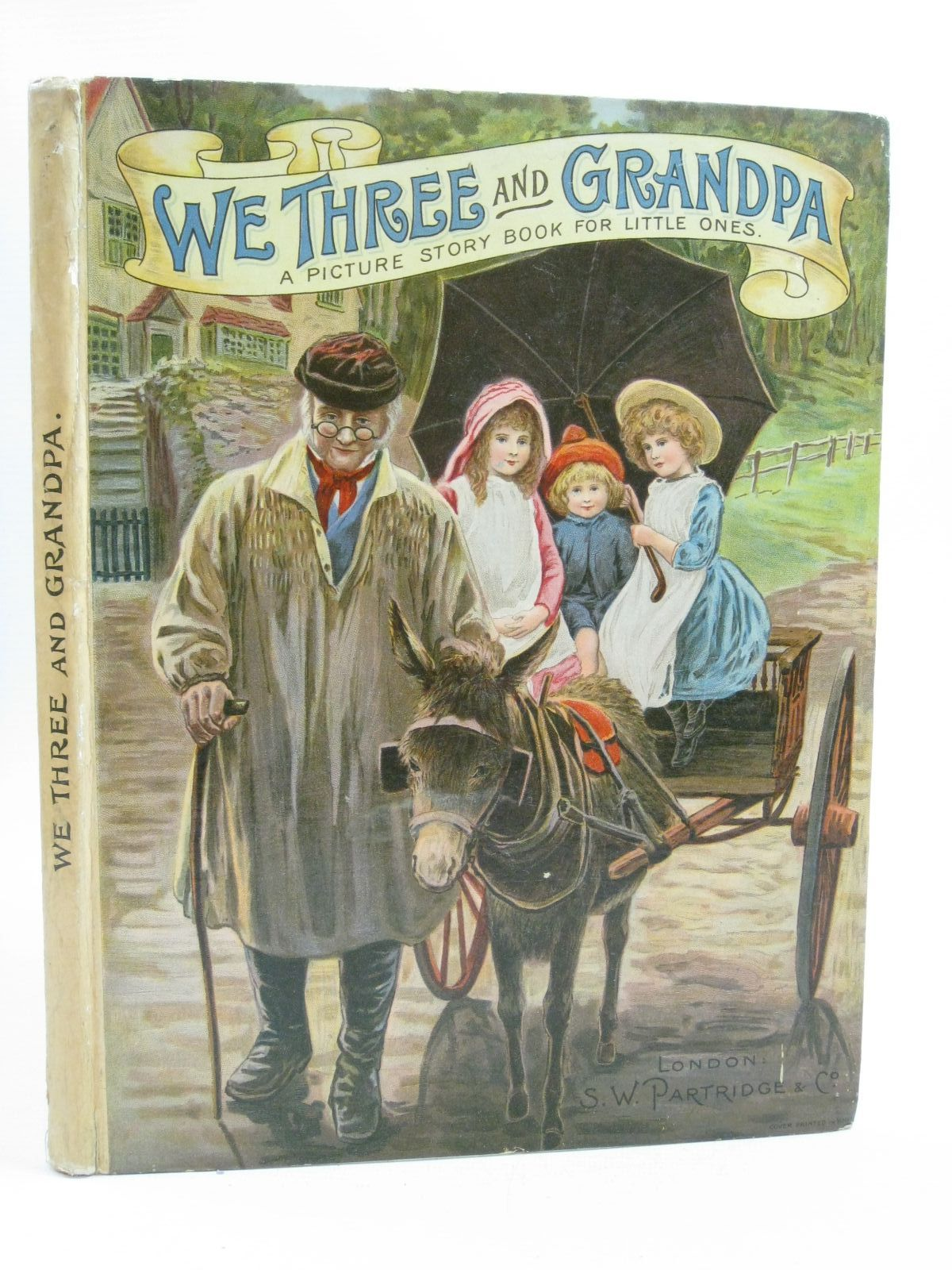 Photo of WE THREE AND GRANDPA written by J.D., illustrated by Wain, Louis<br />Cubitt, Edith A.<br />Hickling, P.B.<br />et al., published by S.W. Partridge & Co. (STOCK CODE: 1314906)  for sale by Stella & Rose's Books