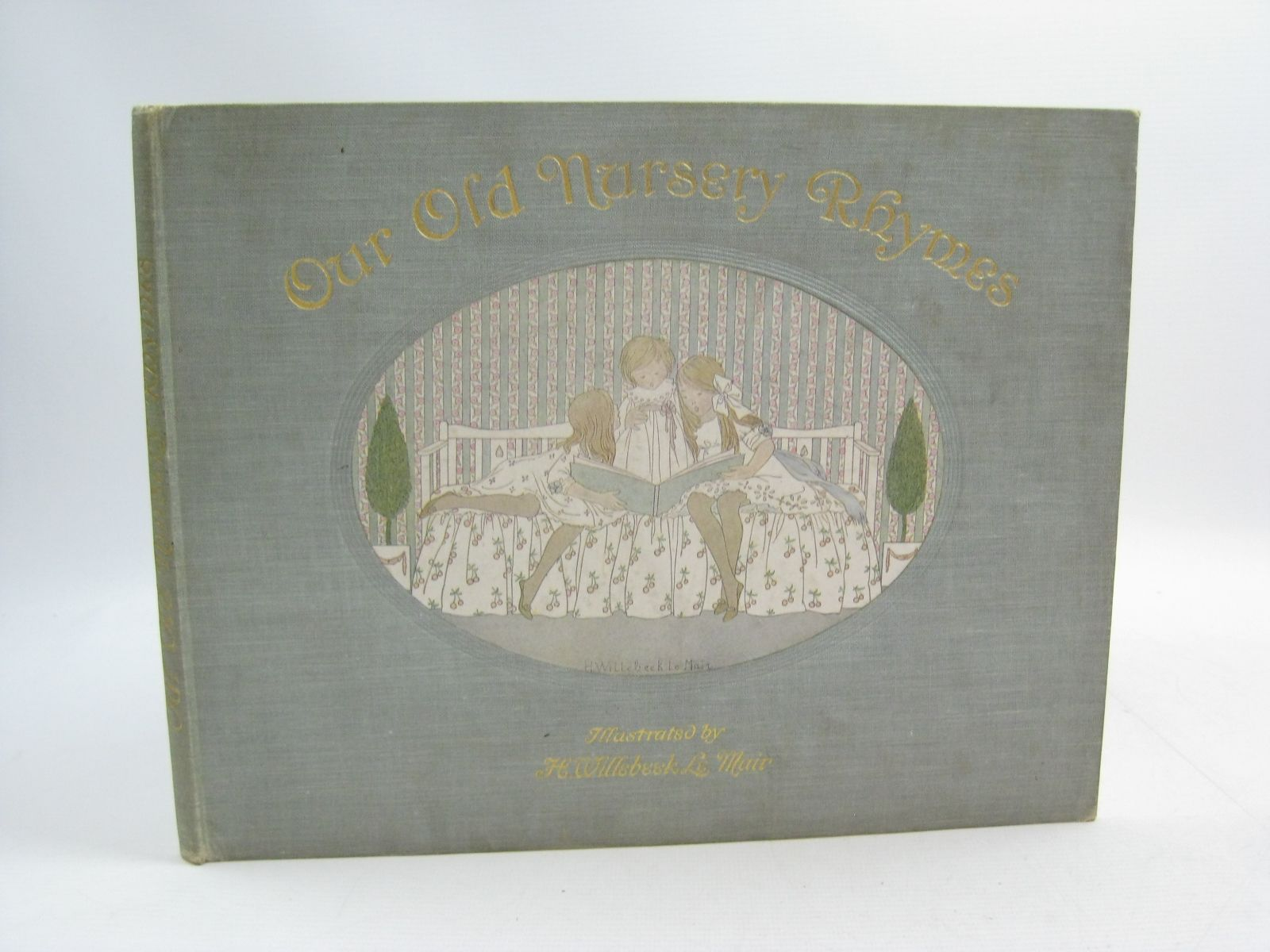 Photo of OUR OLD NURSERY RHYMES written by Moffat, Alfred illustrated by Willebeek Le Mair, Henriette published by Augener Ltd. (STOCK CODE: 1314991)  for sale by Stella & Rose's Books