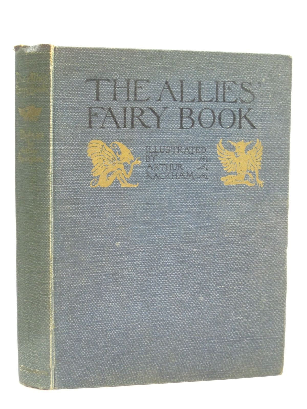 Photo of THE ALLIES' FAIRY BOOK illustrated by Rackham, Arthur published by William Heinemann (STOCK CODE: 1315112)  for sale by Stella & Rose's Books