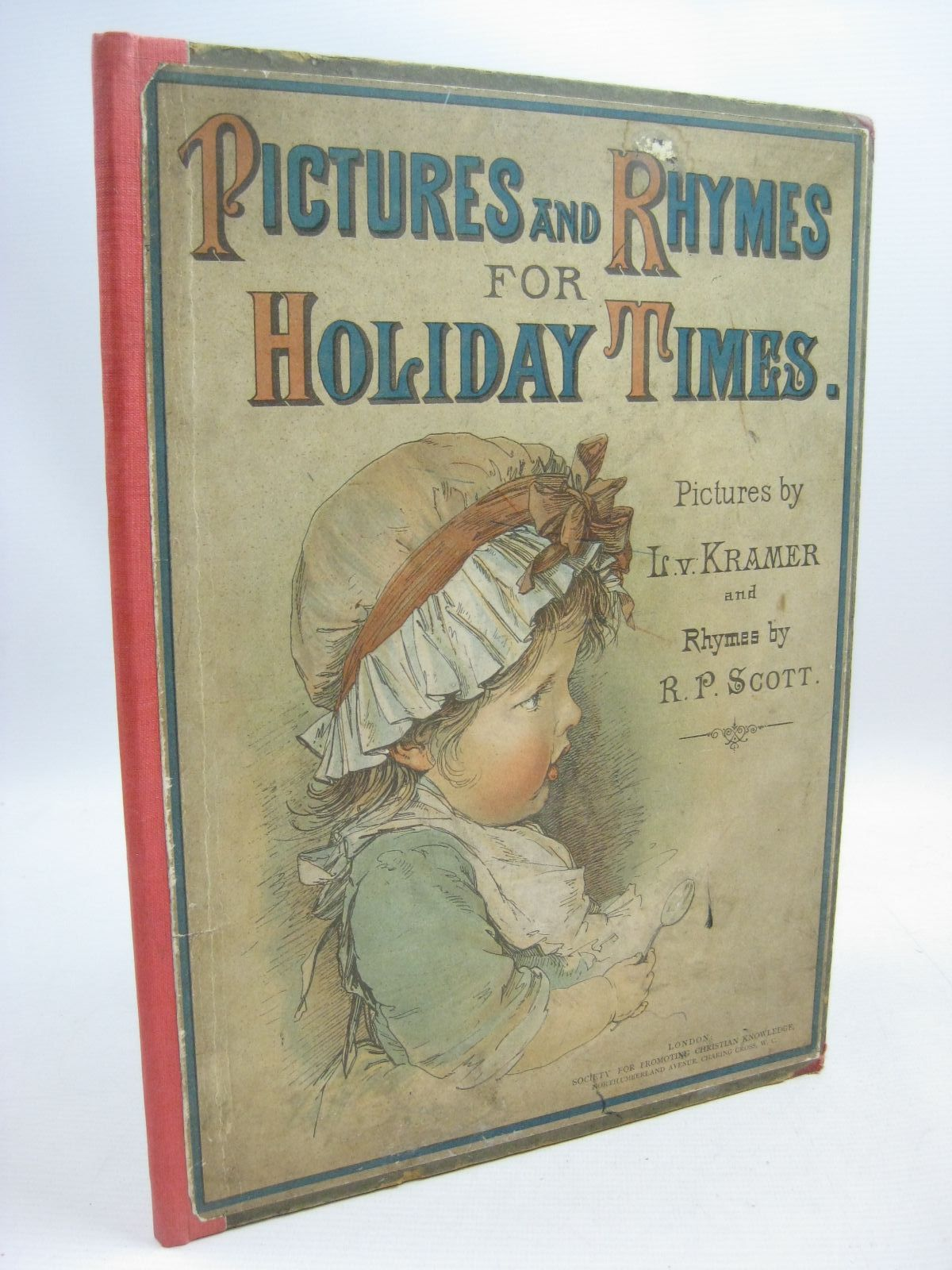 Photo of PICTURES AND RHYMES FOR HOLIDAY TIMES written by Scott, R.P. illustrated by Kramer, L.V. published by Society for Promoting Christian Knowledge (STOCK CODE: 1315501)  for sale by Stella & Rose's Books