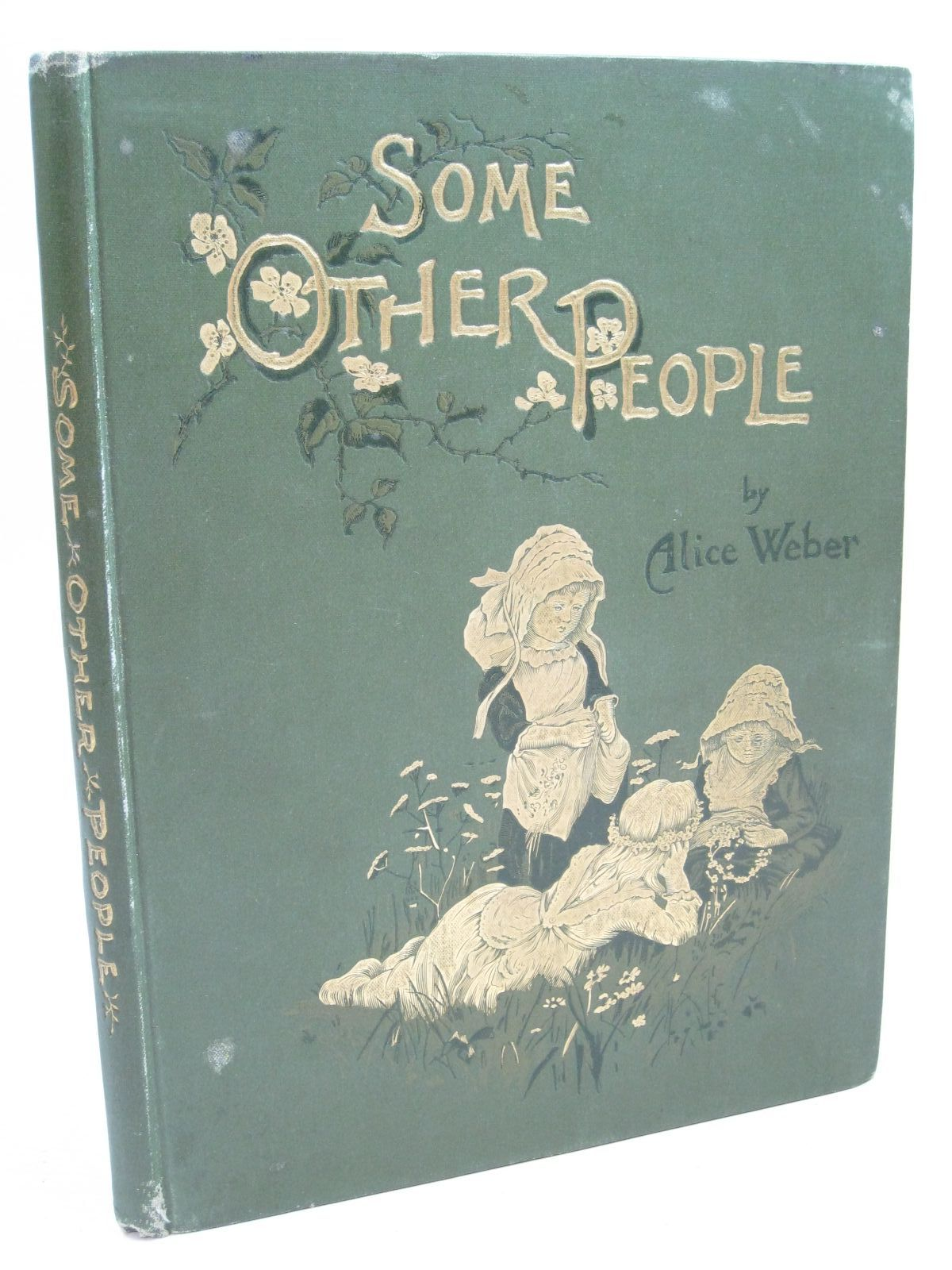 Photo of SOME OTHER PEOPLE written by Weber, Alice illustrated by Berkeley, Edith<br />Maplestone, Florence<br />Hammond, Gertrude Demain<br />et al., published by Griffith Farran Okeden & Welsh (STOCK CODE: 1315564)  for sale by Stella & Rose's Books