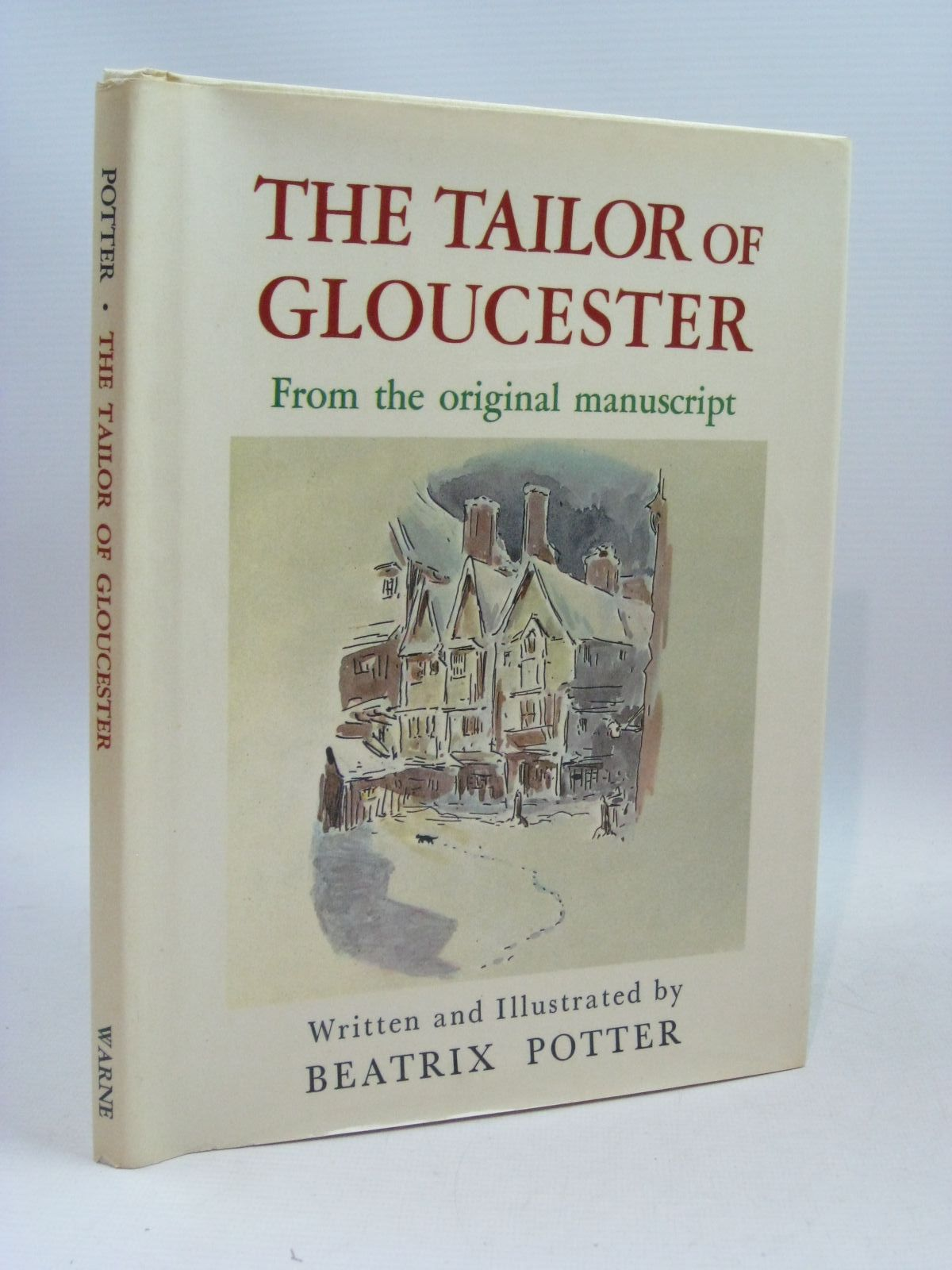 Photo of THE TAILOR OF GLOUCESTER FROM THE ORIGINAL MANUSCRIPT written by Potter, Beatrix illustrated by Potter, Beatrix published by Frederick Warne & Co Ltd. (STOCK CODE: 1315683)  for sale by Stella & Rose's Books