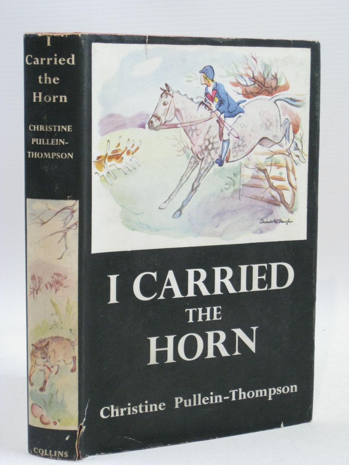Photo of I CARRIED THE HORN written by Pullein-Thompson, Christine illustrated by Hough, Charlotte published by Collins (STOCK CODE: 1315923)  for sale by Stella & Rose's Books