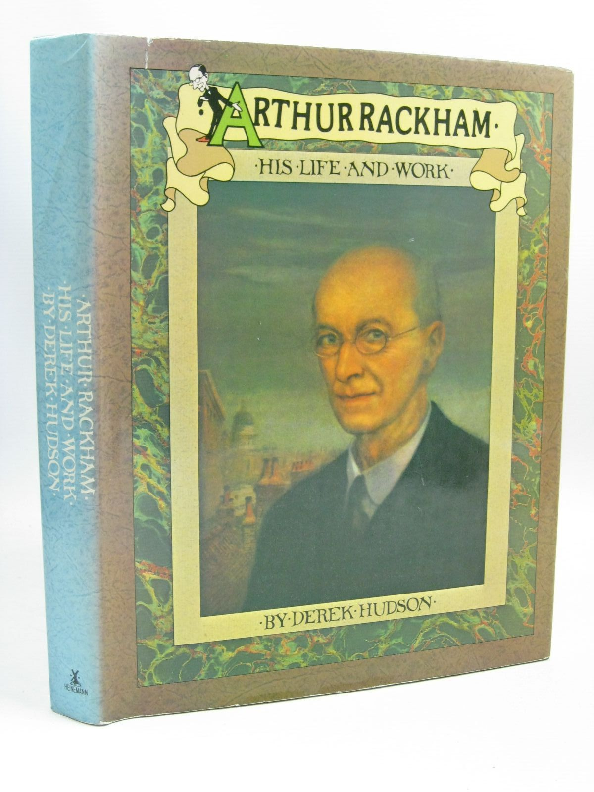 Photo of ARTHUR RACKHAM HIS LIFE AND WORK written by Hudson, Derek illustrated by Rackham, Arthur published by William Heinemann Ltd. (STOCK CODE: 1316103)  for sale by Stella & Rose's Books