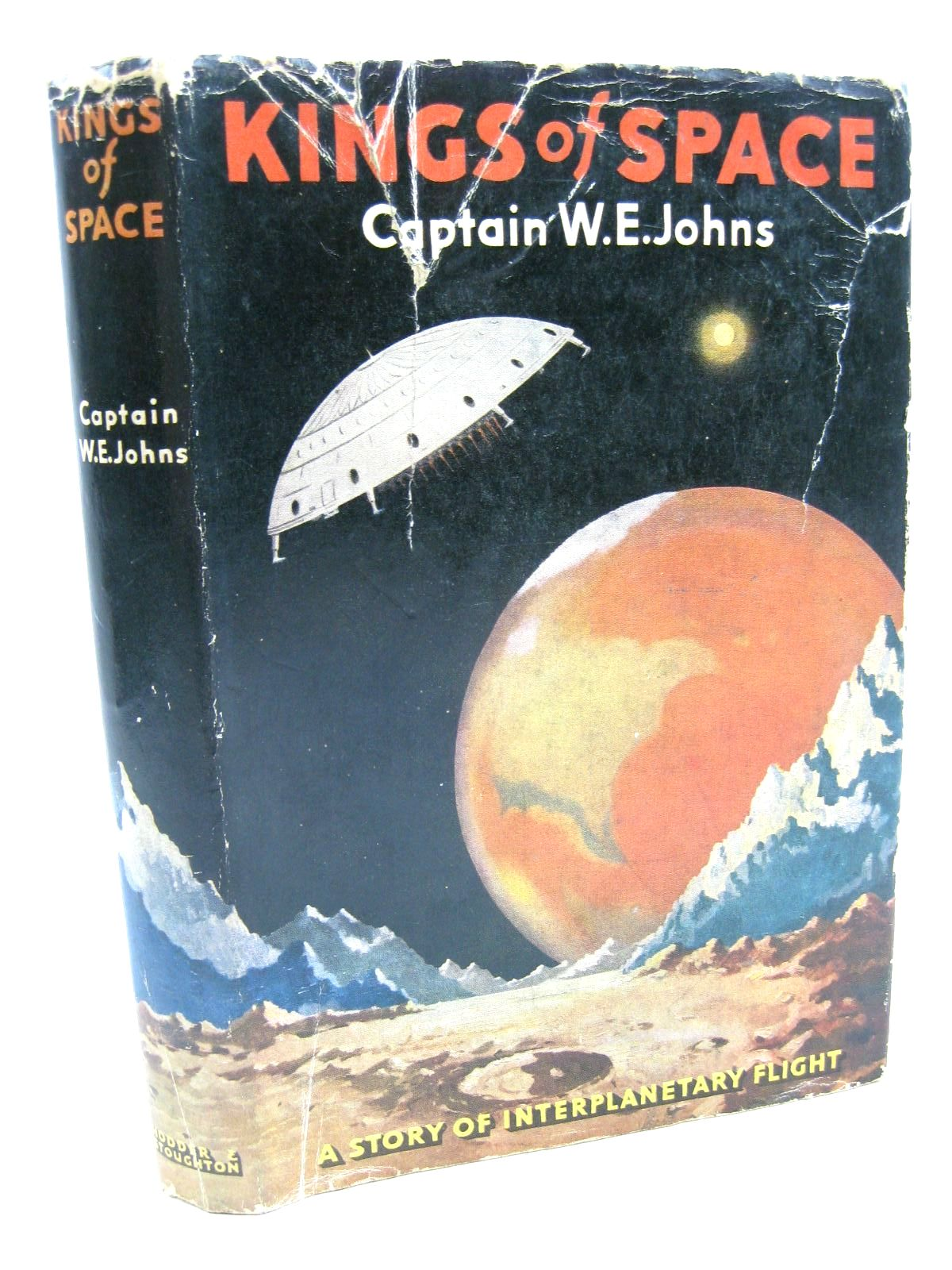 Photo of KINGS OF SPACE written by Johns, W.E. illustrated by Stead,  published by Hodder & Stoughton (STOCK CODE: 1316601)  for sale by Stella & Rose's Books