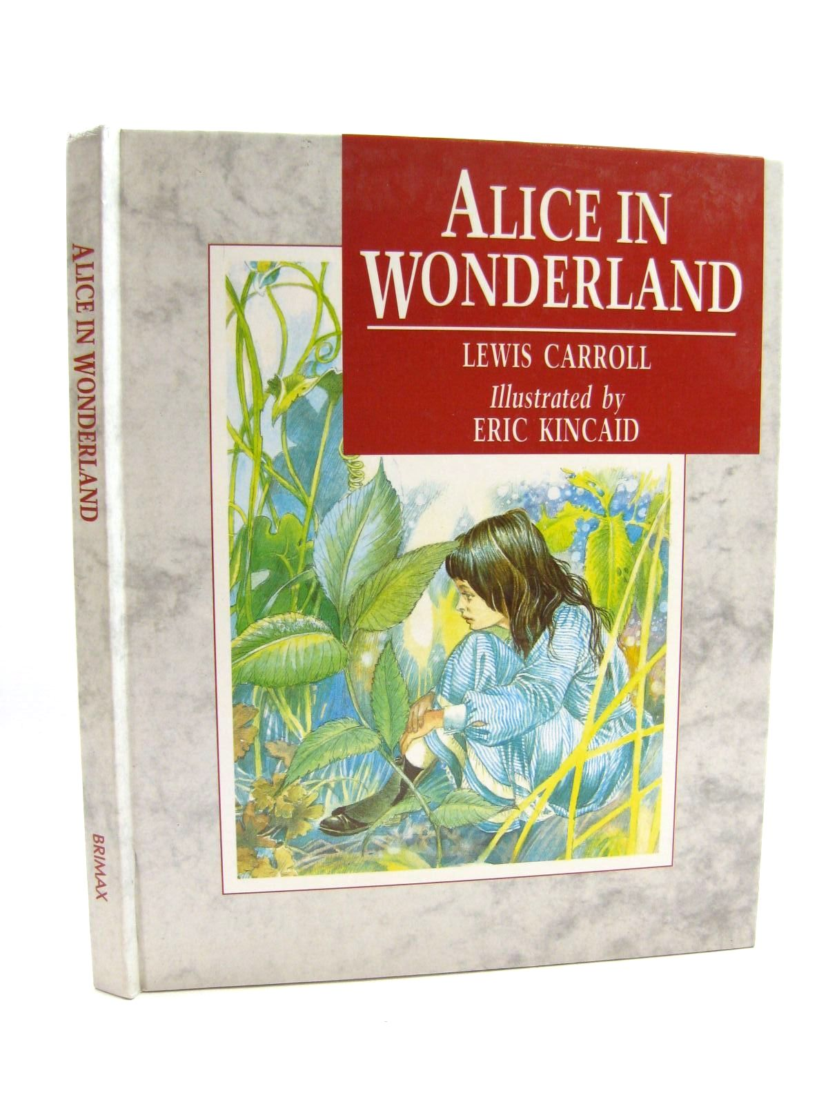Photo of ALICE IN WONDERLAND written by Carroll, Lewis illustrated by Kincaid, Eric published by Brimax Books (STOCK CODE: 1316629)  for sale by Stella & Rose's Books