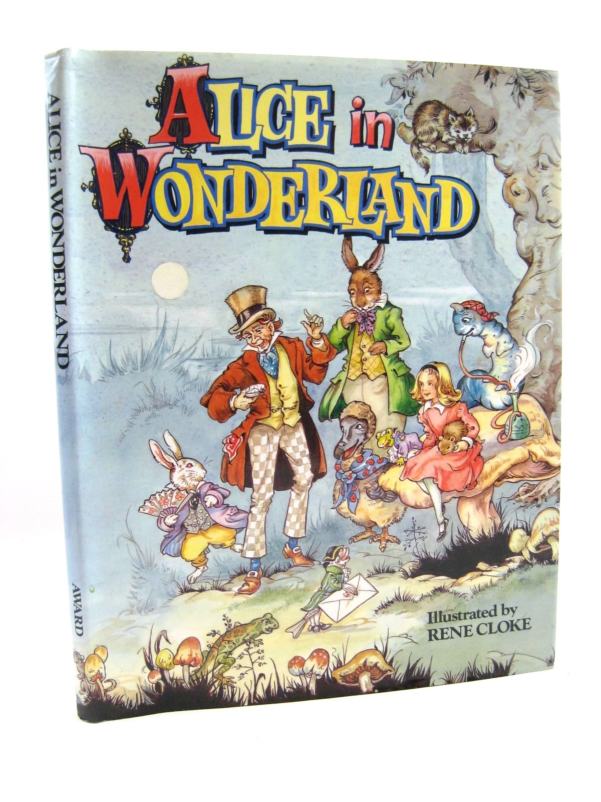 Photo of ALICE IN WONDERLAND written by Carroll, Lewis<br />Carruth, Jane illustrated by Cloke, Rene published by Award Publications (STOCK CODE: 1316630)  for sale by Stella & Rose's Books